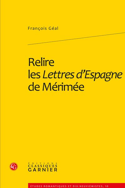 Relire les Lettres d'Espagne de Mérimée