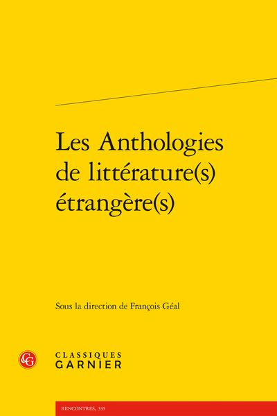 Les Anthologies de littérature(s) étrangère(s) - Introduction