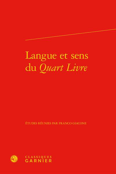 Langue et sens du Quart Livre - Avant-propos