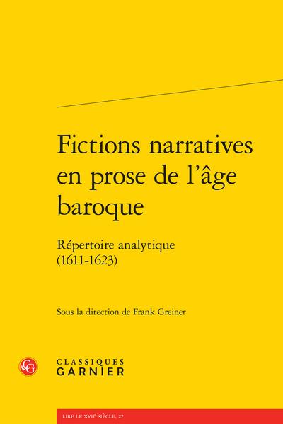 Fictions narratives en prose de l'âge baroque. Répertoire analytique. Deuxième partie (1611-1623)