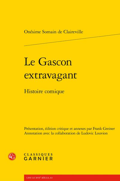Le Gascon extravagant. Histoire comique