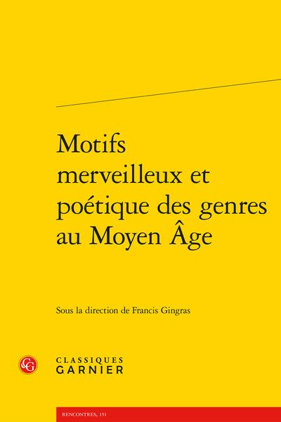 Motifs merveilleux et poétique des genres au Moyen Âge