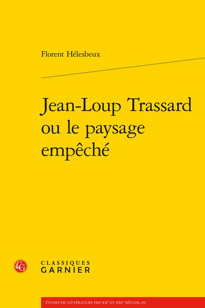 Jean-Loup Trassard ou le paysage empêché