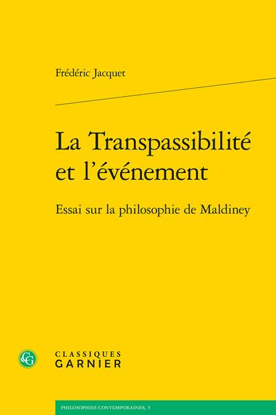 La Transpassibilité et l'événement. Essai sur la philosophie de Maldiney