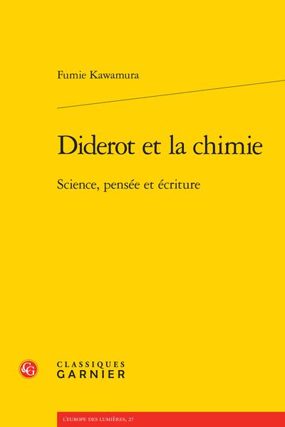 Diderot et la chimie. Science, pensée et écriture - La structure dialogique