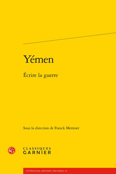 Yémen. Écrire la guerre