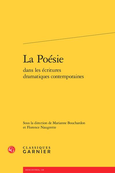 La Poésie dans les écritures dramatiques contemporaines