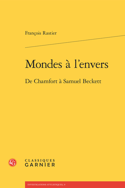 Mondes à l'envers. De Chamfort à Samuel Beckett - Introduction