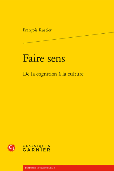 Faire sens. De la cognition à la culture