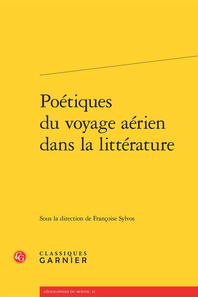 Poétiques du voyage aérien dans la littérature