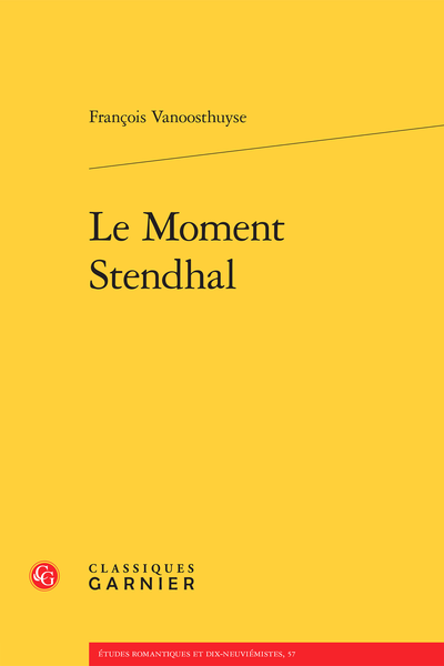 Le Moment Stendhal - Bibliographie