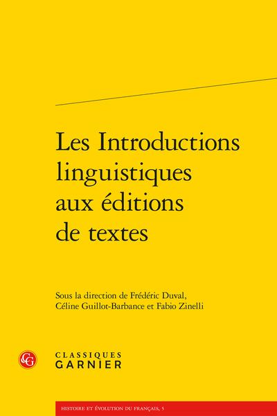 Les Introductions linguistiques aux éditions de textes - Table des matières