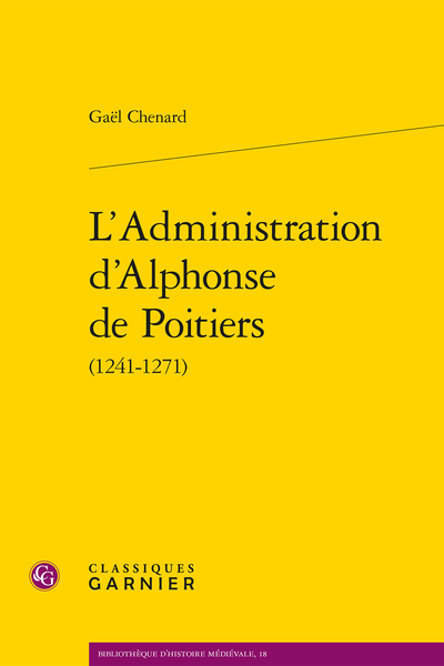 L'Administration d'Alphonse de Poitiers (1241-1271) - Introduction