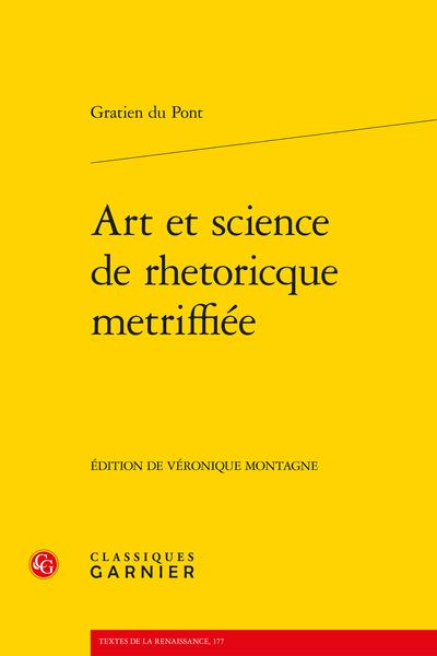 Art et Science de rhetoricque metriffiée