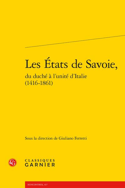 Les États de Savoie, du duché à l'unité d'Italie (1416-1861)