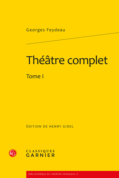 Théâtre complet. Tome I - Introduction