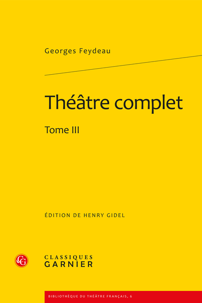 Théâtre complet. Tome III - Le Bourgeon