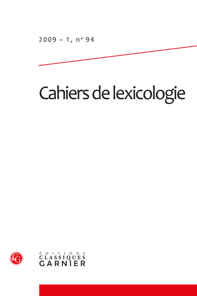 Cahiers de lexicologie. 2009 – 1, n° 94. varia - Challenges for computational lexicography
