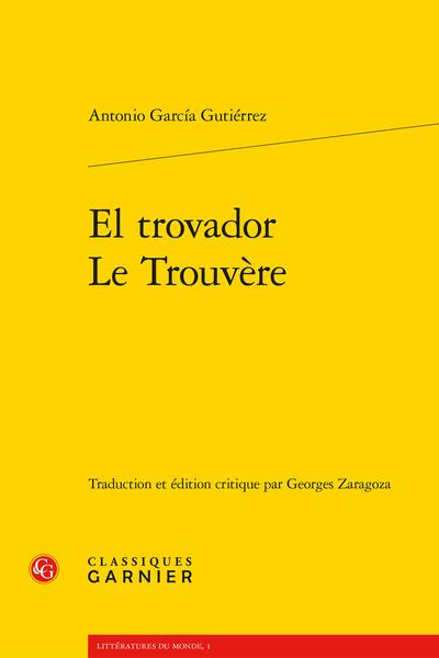 El trovador / Le Trouvère - Jornada tercera : La Gitana / Troisième journée : La gitane