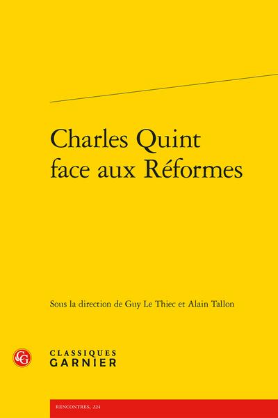 Charles Quint face aux Réformes - Conclusions