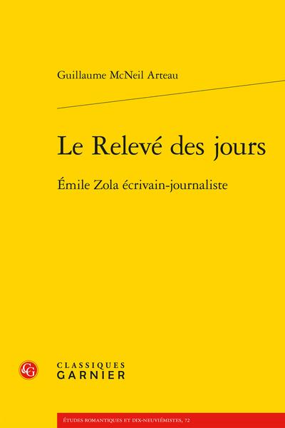 Le Relevé des jours. Émile Zola écrivain-journaliste