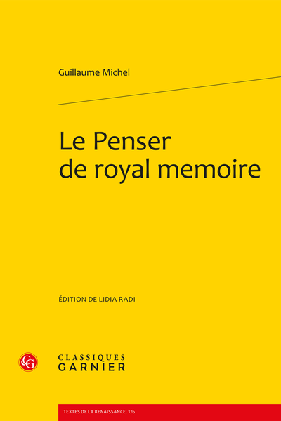 Le Penser de royal memoire (1518)