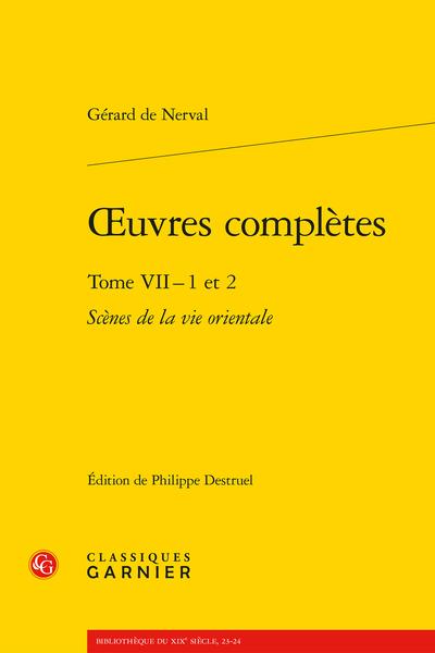 Œuvres complètes. Tome VII - 1 et 2
