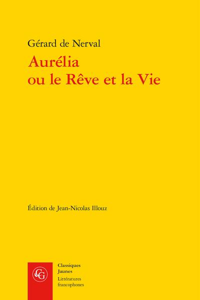 Aurélia ou le Rêve et la Vie - [Annexe] [Généalogie fantastique]