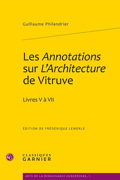 Les Annotations sur L'Architecture de Vitruve. Livres V à VII - Introduction