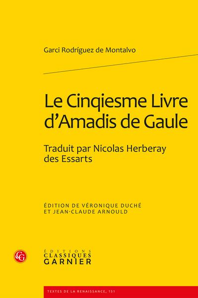 Le Cinqiesme Livre d'Amadis de Gaule. Traduit par Nicolas Herberay des Essarts - Index thématique