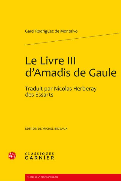 Le Livre III d'Amadis de Gaule. Traduit par Nicolas Herberay des Essarts - ChapitreIII