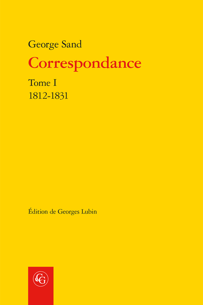 Correspondance. Tome I. 1812-1831