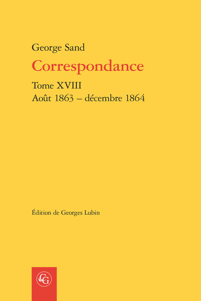 Correspondance. Tome XVIII. Août 1863 – décembre 1864 - Calendrier permanent