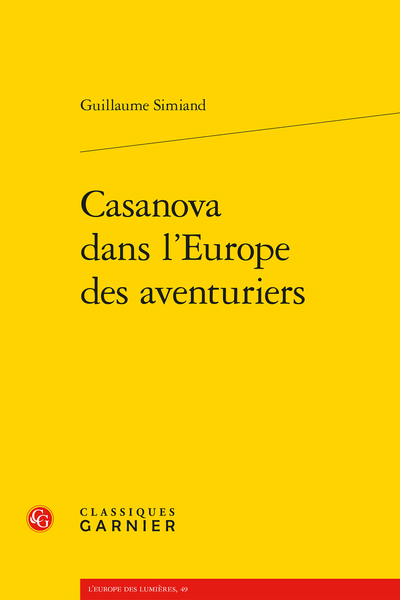 Casanova dans l'Europe des aventuriers - Introduction