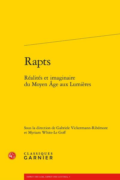 Rapts. Réalités et imaginaire du Moyen Âge aux Lumières