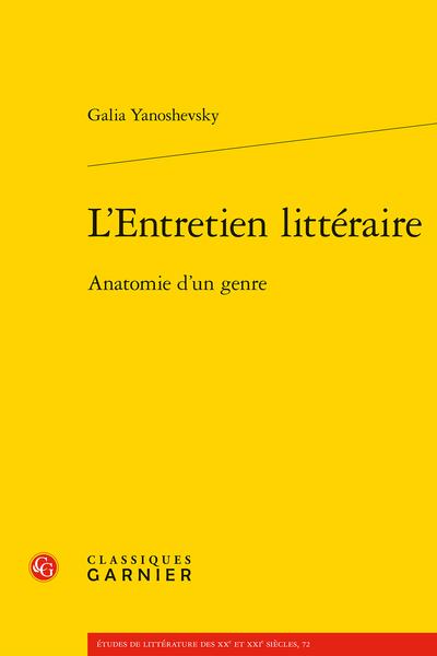 L'Entretien littéraire. Anatomie d'un genre - Préface