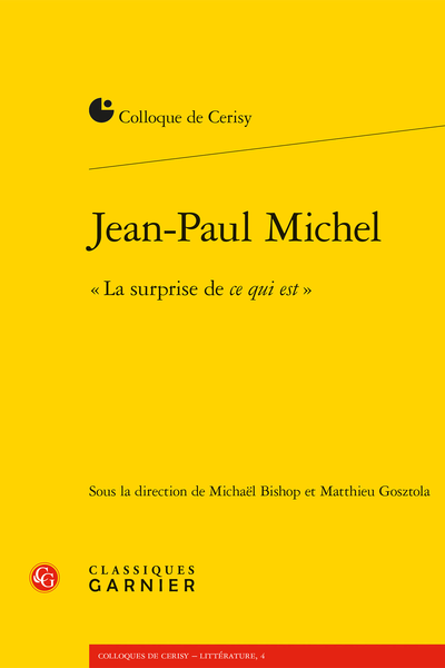 Jean-Paul Michel. « La surprise de ce qui est »