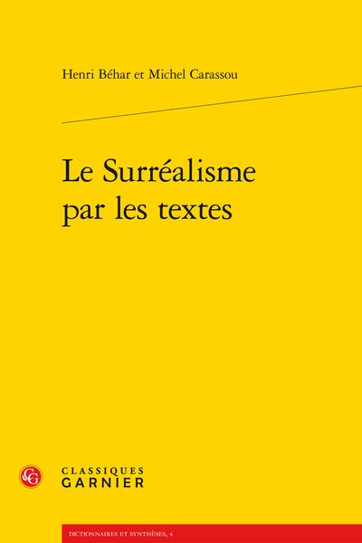 Le Surréalisme par les textes