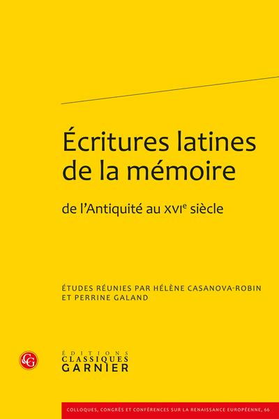 Écritures latines de la mémoire. de l'Antiquité au XVIe siècle - Bibliographie générale