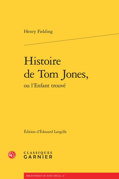 Histoire de Tom Jones, ou l'Enfant trouvé