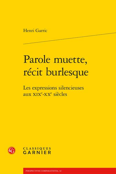 Parole muette, récit burlesque. Les expressions silencieuses aux XIXe-XXe siècles