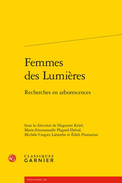 Femmes des Lumières. Recherches en arborescences - La fiction historique féminine au tournant des Lumières