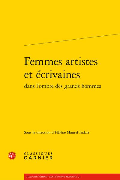 Femmes artistes et écrivaines dans l'ombre des grands hommes