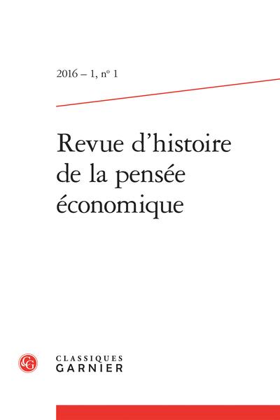 Revue d'histoire de la pensée économique. 2016 – 1, n° 1. varia