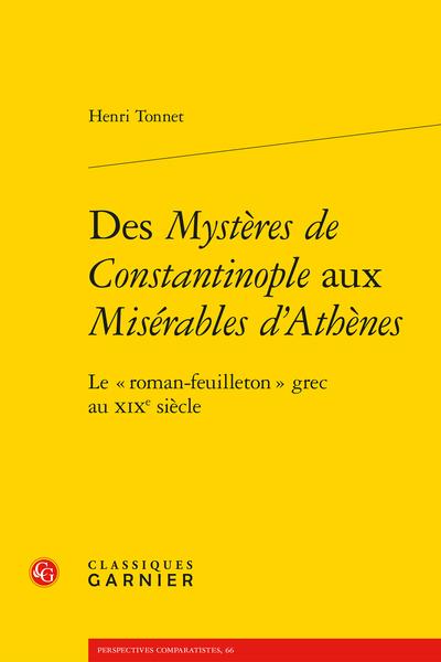 Des Mystères de Constantinople aux Misérables d'Athènes. Le « roman-feuilleton » grec au XIXe siècle
