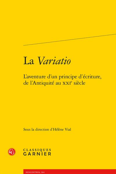 La Variatio. L'aventure d'un principe d'écriture, de l'Antiquité au XXIe siècle - Bibliographie critique