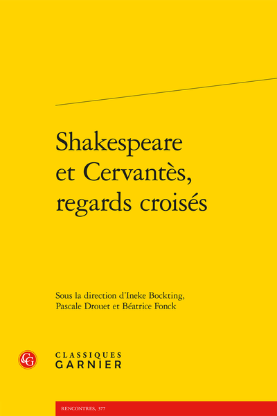 Shakespeare et Cervantès, regards croisés