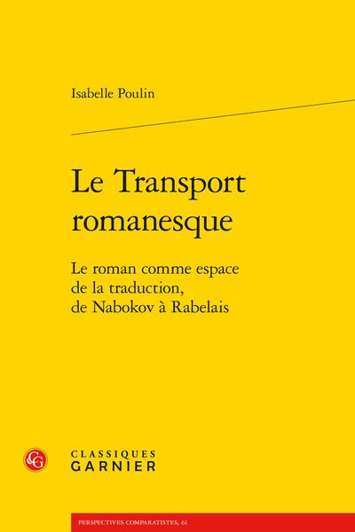 Le Transport romanesque. Le roman comme espace de la traduction, de Nabokov à Rabelais