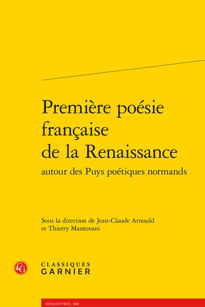 Première poésie française de la Renaissance autour des Puys poétiques normands