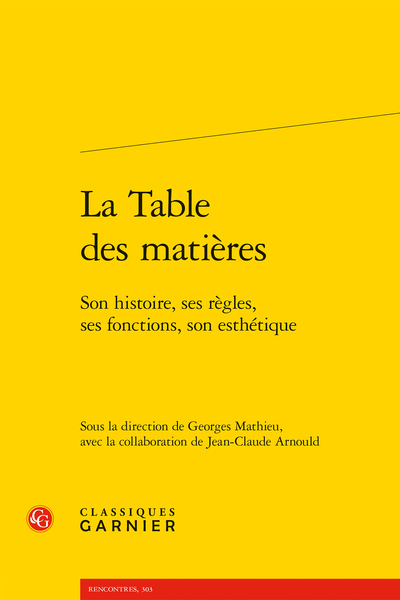 La Table des matières. Son histoire, ses règles, ses fonctions, son esthétique